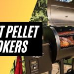 Best Pellet Smokers for 2021 - Buyers Guide