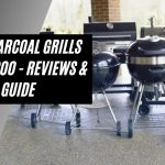 Best Charcoal Grills Under 200 - Reviews & Buyer's Guide