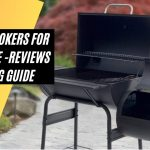 Best Smokers for Summer Sausage - Put on a good BBQ party for everyone