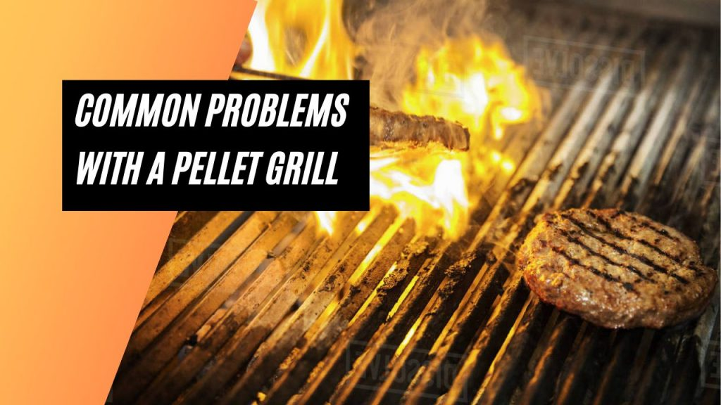 Why Does My Pellet Grill Keep Flaming Out?Why Does My Pellet Grill Keep Flaming Out?