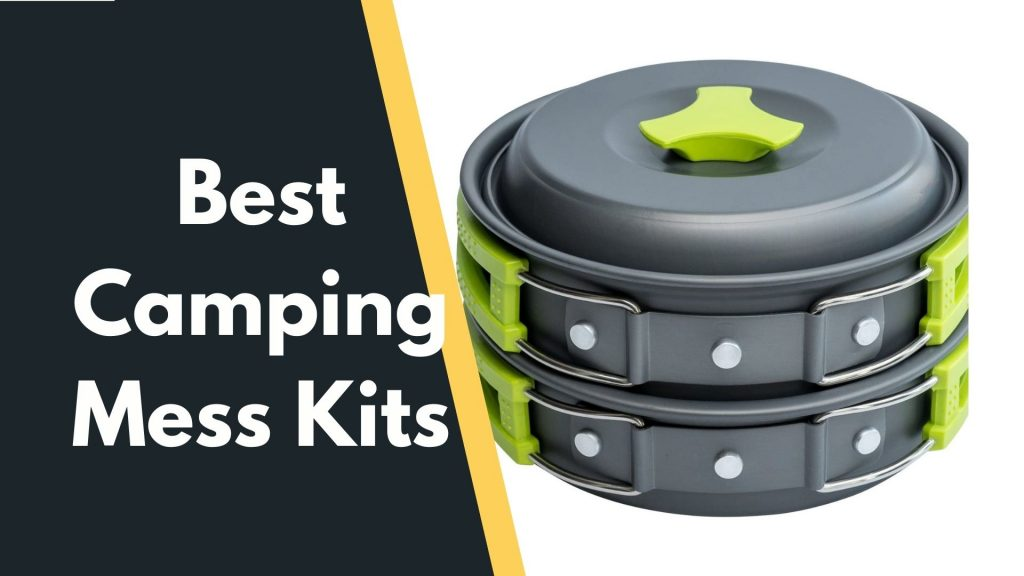 Best Camping Mess Kits